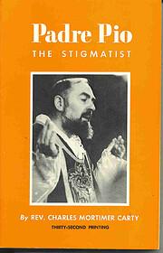 Padre Pio: The Stigmatist por Rev. Charles…