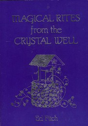 Magical Rites from the Crystal Well…