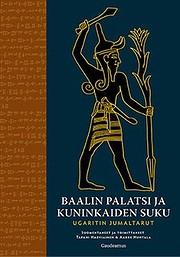 Baalin palatsi ja kuninkaiden suku :…