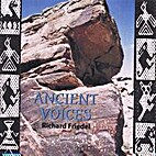 Richard Friedel ~ Ancient Voices ~ CD