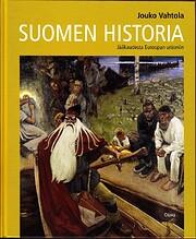 Suomen historia jääkaudesta Euroopan…