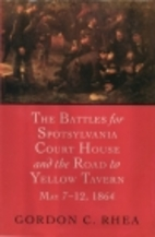The Battles for Spotsylvania Court House and…