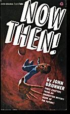 Now Then! by John Brunner