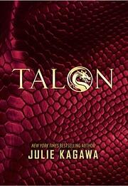 Talon (The Talon Saga, 1) de Julie Kagawa