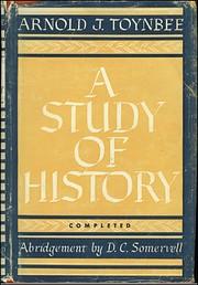 A study of history: Abridgement of vol VII-X…