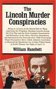 The Lincoln Murder Conspiracies por William…