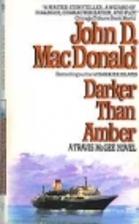 Darker Than Amber by John D. MacDonald
