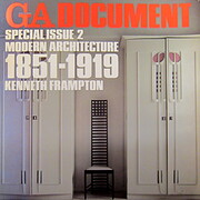 Modern Architecture, 1851-1945: 1851-1919 v.…