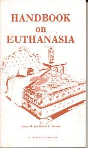 Handbook on euthanasia (A Life quality…
