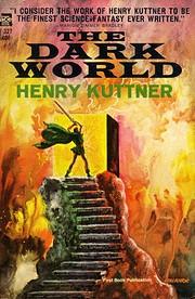 The dark world af Henry Kuttner