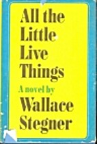 All the Little Live Things by Wallace…