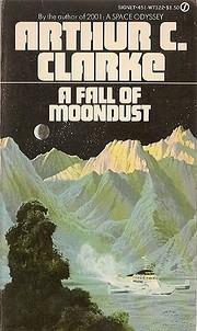 A fall of moondust: a science fiction novel…