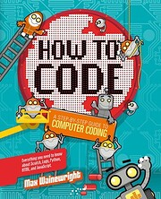 How to Code: A Step-By-Step Guide to…