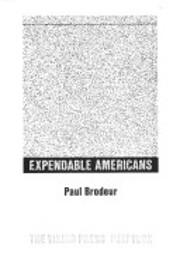 Expendable Americans: The incredible story…