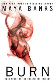 Burn (Breathless) de Maya Banks