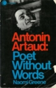 Antonin Artaud: poet without words av Naomi…