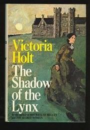 Shadow of the Lynx, The av Victoria Holt