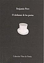 Die Schande der Dichter by Benjamin Péret