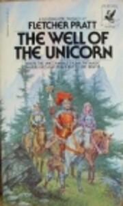 Well of the Unicorn by Fletcher Pratt