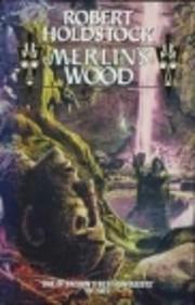 Merlin's Wood de Robert Holdstock