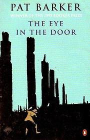 The Eye in the Door – tekijä: Pat Barker