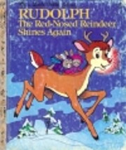 Rudolf the Red-Nosed Reindeer Shines Again…