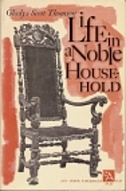 Life in a noble household, 1641-1700 by…