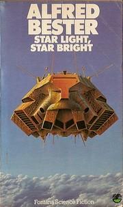 Star Light, Star Bright de Alfred Bester