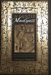 A Gentle Madness: Bibliophiles, Bibliomanes,…