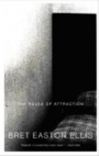 The Rules of Attraction by Bret Easton Ellis