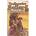 Outlaw Brand by Todhunter Ballard