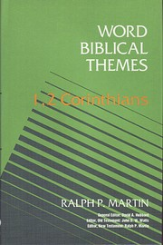 1-2 Corinthians by Ralph P. Martin