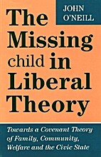 Missing Child in Liberal Theory by John…