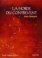 La Horde du Contrevent by Alain Damasio