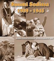Suomi sodissa 1939-1945 : Suomen…