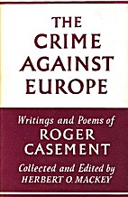 The crime against Europe : the writings and…