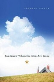 You Know When the Men Are Gone von Siobhan…