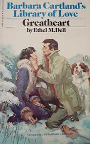 Greatheart – tekijä: Ethel M. (Ethel May)…