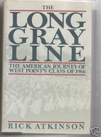 The Long Gray Line: The American Journey of…