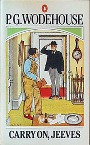 Carry On, Jeeves (A Jeeves and Bertie Novel)…
