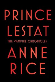 Prince Lestat: The Vampire Chronicles –…