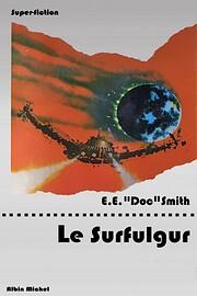 Fulgur, Tome 5 : Le Surfulgur av Edward…