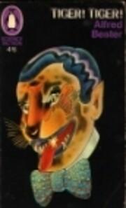 Tiger! Tiger! de Alfred Bester