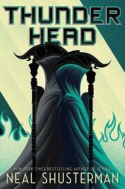 Thunderhead (2) (Arc of a Scythe) av Neal…