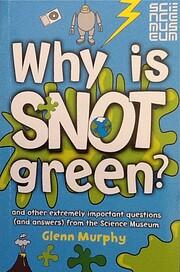 Why Is Snot Green Spl por Murphy Glenn