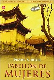 PABELLÓN DE MUJERES por Pearl S. Buck