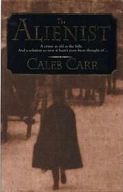 The Alienist av Caleb Carr