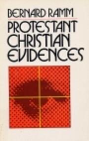 Protestant Christian Evidences af Bernard…