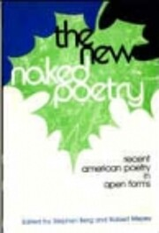 New Naked Poetry Recent American Poetry in…