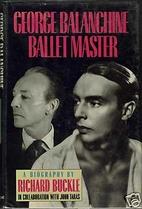 George Balanchine, ballet master : a…